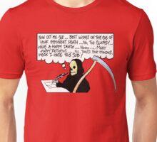 Not So Grim Reaper 2 Unisex T-Shirt