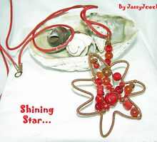Shining Star... by Jassy Jewels