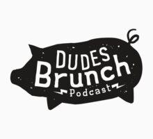 Dudes Brunch Podcast Logo T-shirt by dudesbrunch