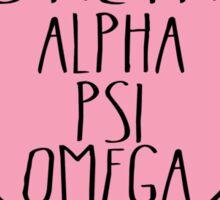 Kiss Me I'm An Alpha Psi Omega Sticker