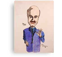 """ Dr. Phill """" Canvas Print"