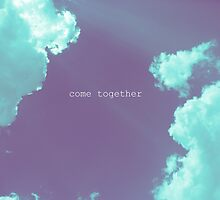 come together by Heather Chipps