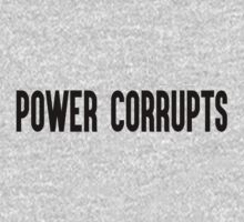 Power Corrupts by thejedihippie