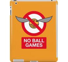 Harry Potter No Ball Games iPad Case/Skin