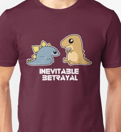 Inevitable Betrayal  Unisex T-Shirt
