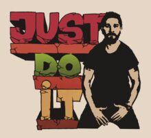 JUST DO IT - Shia Labeouf by Neo Shirts