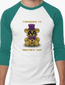 Tomorrow is another day - Fredbear FNAF T-Shirt