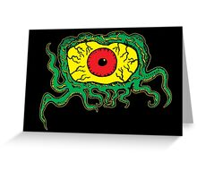 Crawling Eye Monster Greeting Card