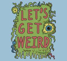 Lets Get Weird Kids Clothes