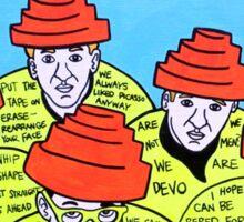 Are we not men! We are DEVO! -  Pop folk art  Sticker