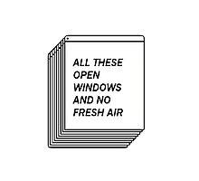 No Fresh Air Photographic Print