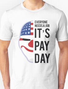 PAYDAY DALLAS : BLACK Unisex T-Shirt