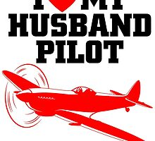 I LOVE MY HUSBAND PILOT by birthdaytees