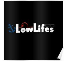 LowLifes   BBCan Willow Poster