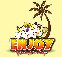 Enjoy your holiday by tsign703