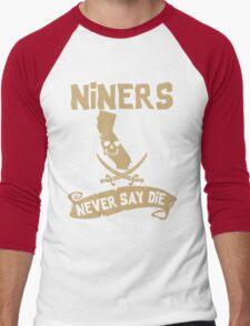 San Francisco 49ers Never Say Die Men's Baseball ¾ T-Shirt