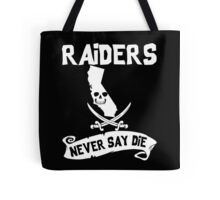 Oakland Raiders Never Say Die Tote Bag