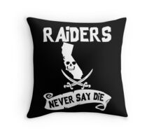 Oakland Raiders Never Say Die Throw Pillow