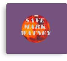 Save Mark Watney  Canvas Print