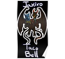 Jakiro Taco Bell - With Type- Poster