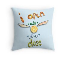 Open at the close Throw Pillow