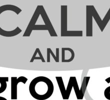 Keep Calm and grow a mustache  Sticker