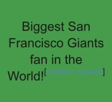 Biggest San Francisco Giants Fan - Citation Needed Kids Clothes
