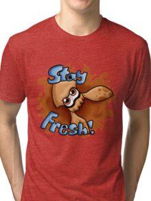 Stay Fresh, Orange! Tri-blend T-Shirt