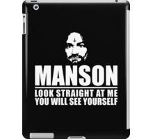 Charles Manson - Look straight at me - black / white  iPad Case/Skin
