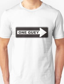 One Guey T-Shirt