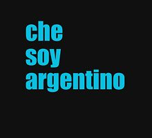 che soy argentino Unisex T-Shirt