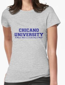 Chicano University Womens Fitted T-Shirt