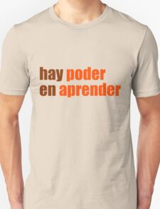 hay poder en aprender T-Shirt