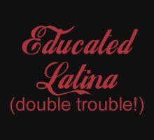 Educated Latina by LatinoTime