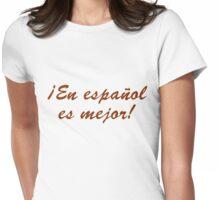 En español es mejor Womens Fitted T-Shirt