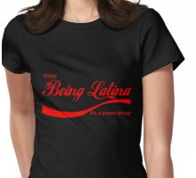 Enjoy Being Latina Womens Fitted T-Shirt