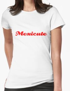 Mexicute Womens Fitted T-Shirt