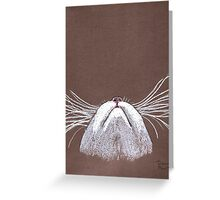 Just the cats whiskers Greeting Card
