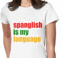 Spanglish Womens Fitted T-Shirt