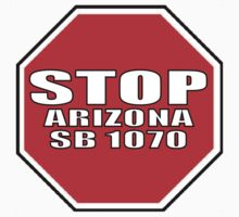 Stop Arizona SB 1070 by LatinoTime