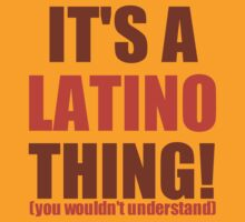 It's a Latino Thing! by LatinoTime