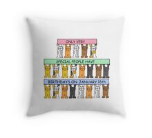 Cats celebrating birthdays on January 16th. Throw Pillow