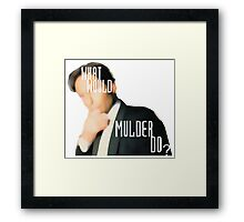 What Would Mulder Do? Framed Print