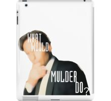 What Would Mulder Do? iPad Case/Skin