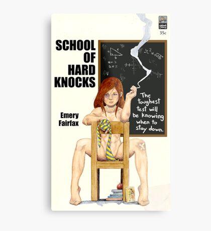 School of Hard Knocks Metal Print