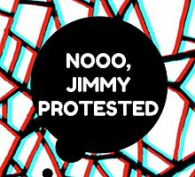 Louis Tomlinson - Noooo Jimmy Protested by annelisedommy