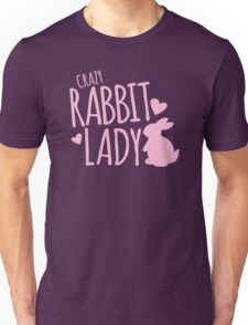 Crazy Rabbit (bunny) lady in pink Unisex T-Shirt