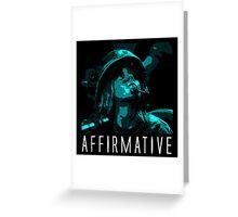 Affirmative Greeting Card