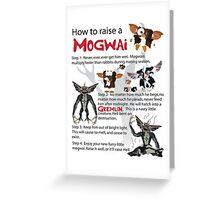 How to Raise a Mogwai Greeting Card