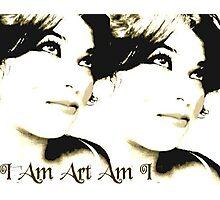 I Am Art Am I Photographic Print